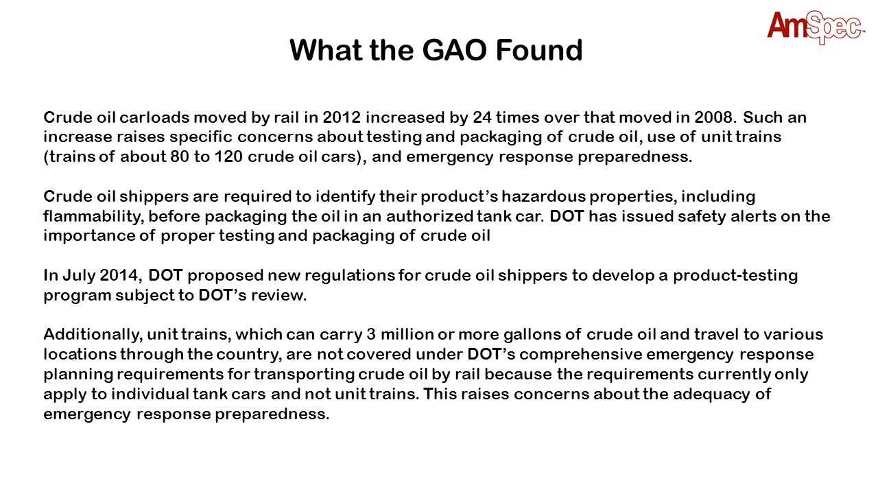 The New Industry Recommended Practice is Issued September 25, 2014, the API published the new recommended practices for shipping crude by rail.