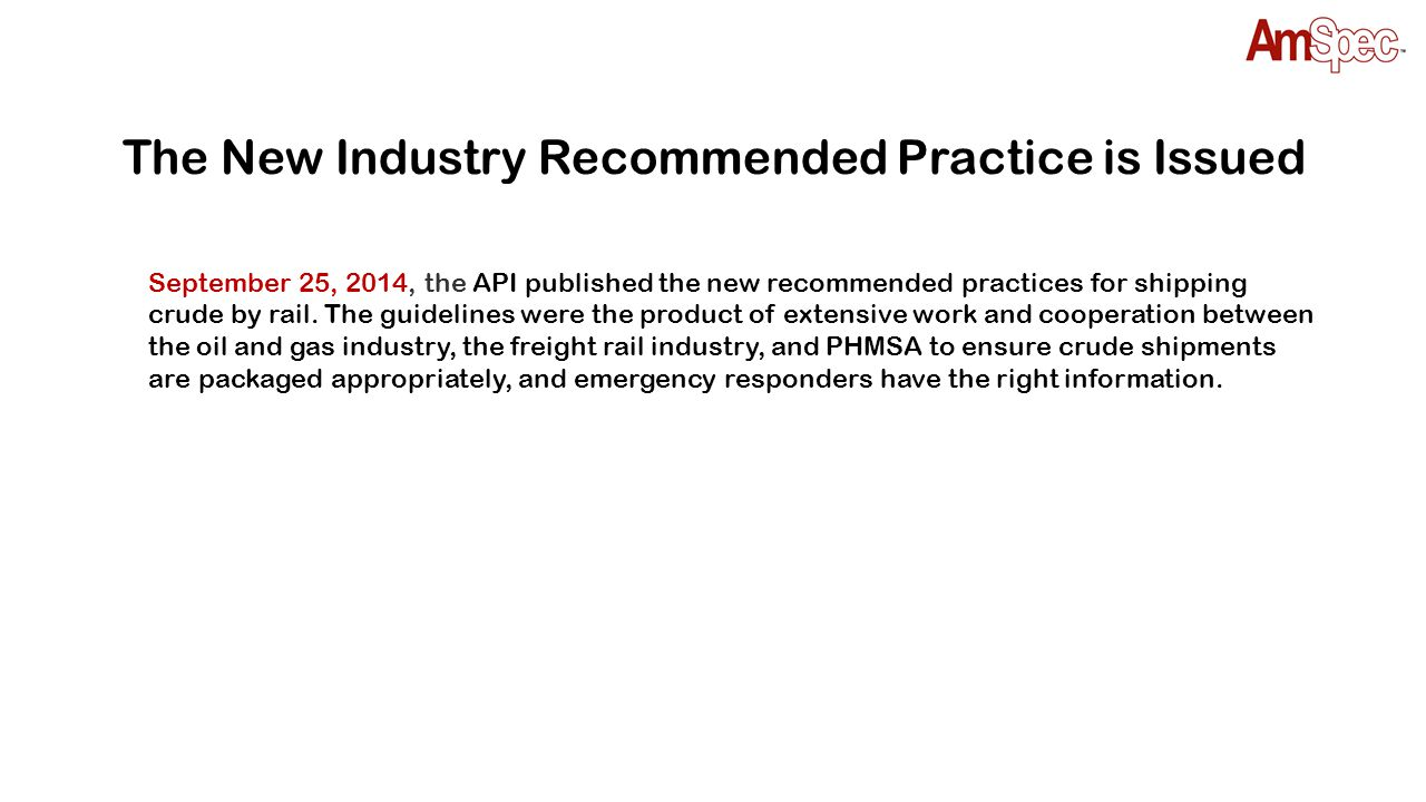 Classifying and Loading of Crude Oil into Rail Tank Cars API RECOMMENDED PRACTICE 3000 FIRST EDITION, SEPTEMBER 2014