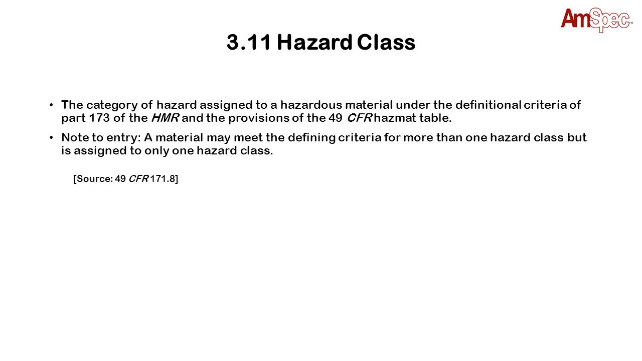 3.12 Hazardous Material(s) HM Dangerous Goods DG Materials determined by the U.S.