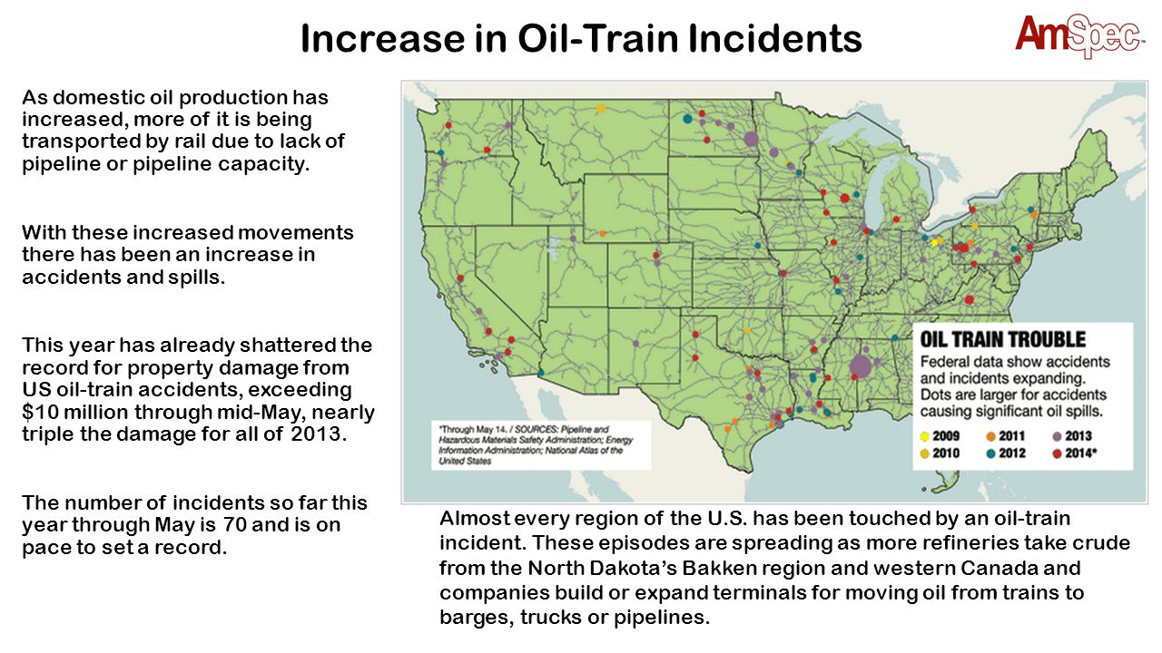 Crude Oil Trains Spills & Fires As the movement of crude oil by rail has increased, incidents, such as spills and fires involving crude oil trains have also increased.