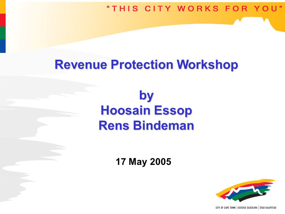 Program Hoosain Necessity of revenue loss forum Methods of detecting tampered/by-passed meters Rens Training of RP managers and operators Prevention/proactive initiatives to prevent tampering in the future.