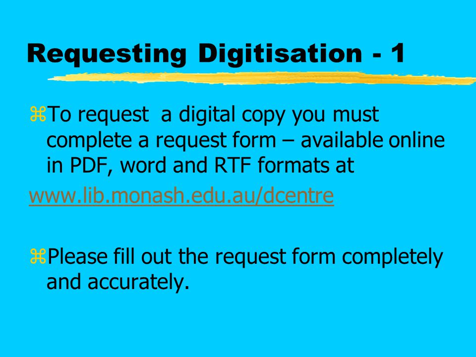 Requesting Digitisation - 2 zFor a large number of requests, attach a reading list to single request form.