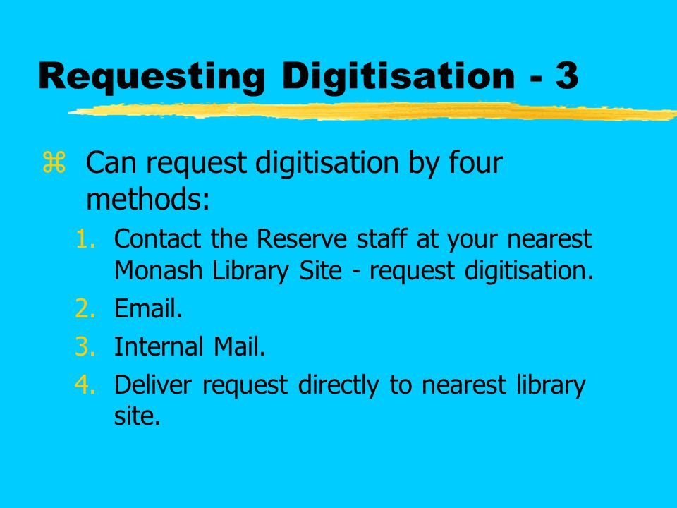 Document Delivery zAlways advise the digitisation centre if you are submitting a photocopy obtained through Document Delivery Services.