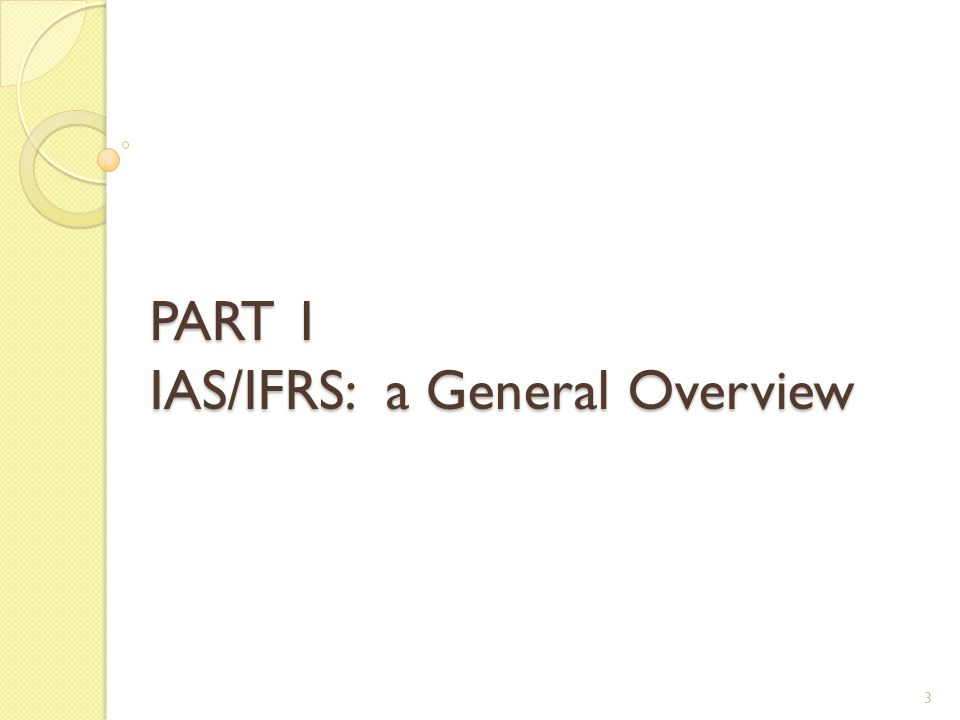 4  A basic question:  IAS. IAS/IFRS.  IFRS  The answer.