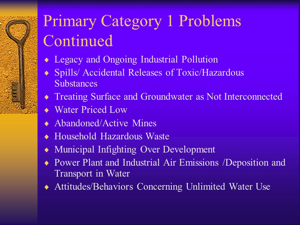 Figure 1, A Chain of Causation: Primary Land and Water-Related Issues to Tertiary Public Health, Social, Emotional and Economic Outcomes Category 1: Primary Land and Water- Related Issues Category 2: Ecological Consequences Category 3: Water Contamination Problems Category 4: Secondary Water Management Outcomes Category 5: Tertiary Public Health, Social, Emotional and Economic Outcomes