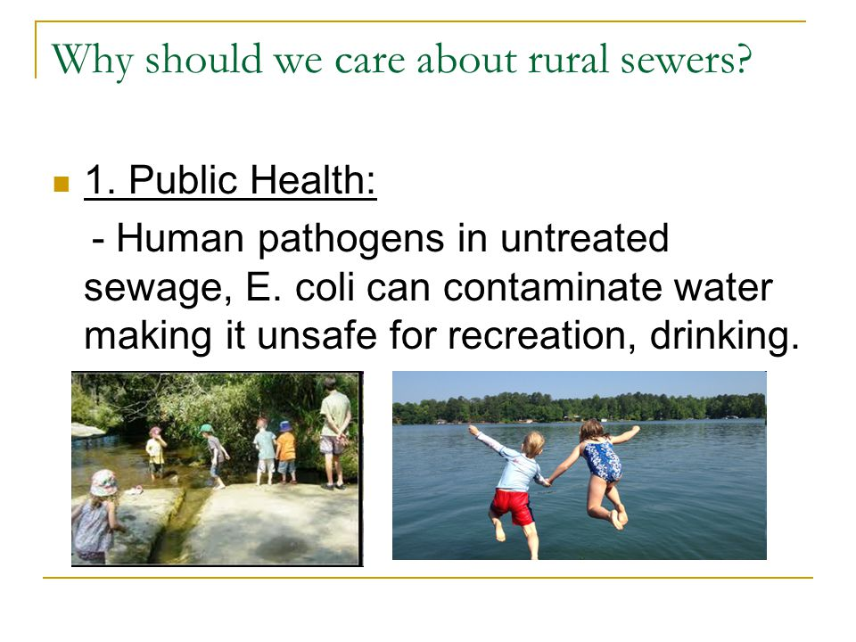 Why should we care about rural sewers.2.