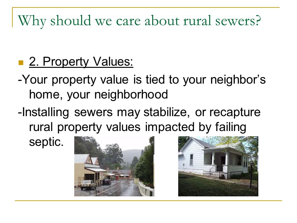 Why should we care about working rural sewers.3.