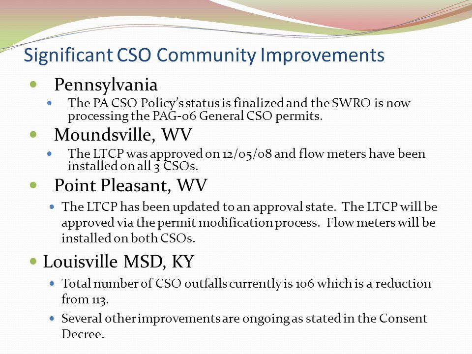 Significant CSO Community Improvements cont' Project WIN (Waterway Improvements Now) available on-line.