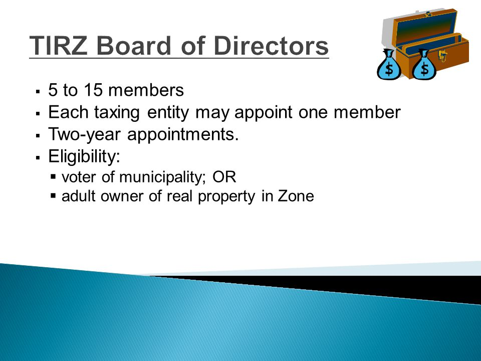 Powers of Zone Board  Make recommendations to City Council re: Zone administration;  Enter into agreements to implement plans;  With Council approval, restrict land uses;  All powers delegated by City Council; except  Issue bonds;  Impose taxes or fees;  Exercise the power of eminent domain; or  Give final approval to the project plan