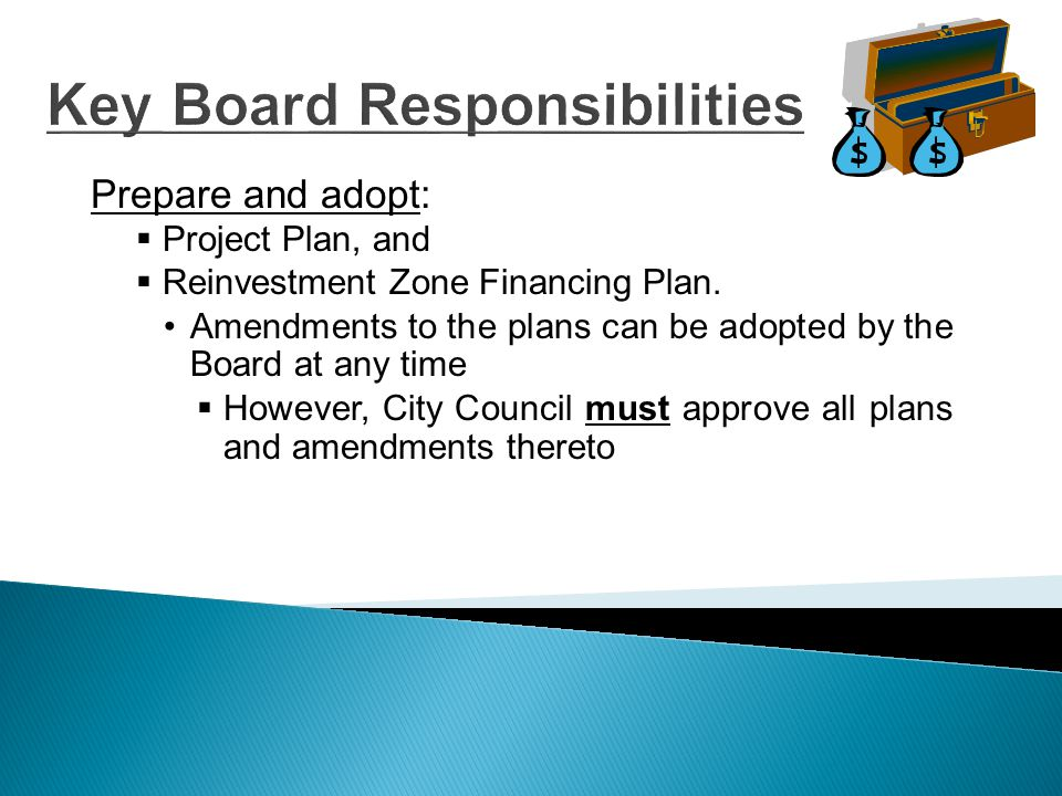 Participation by Other Entities  Other taxing entities have the OPTION to participate in the reinvestment zone.