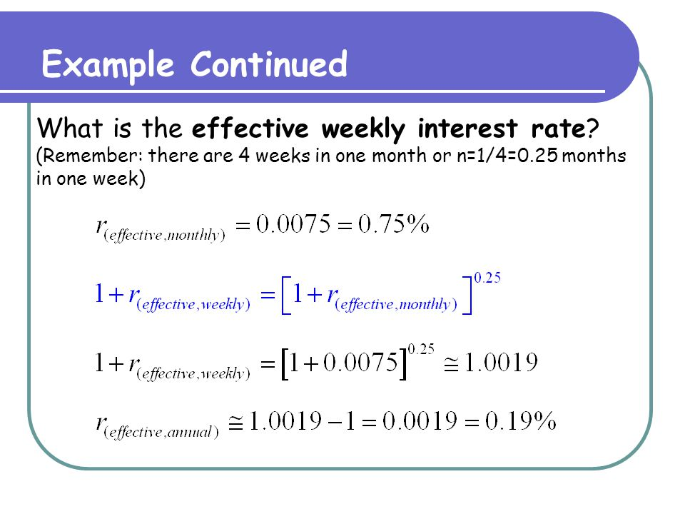 Quoted to Effective: Formula r (quoted, m-period) = quoted rate, compounded m times r (effective, 1-period) = 1-period effective rate