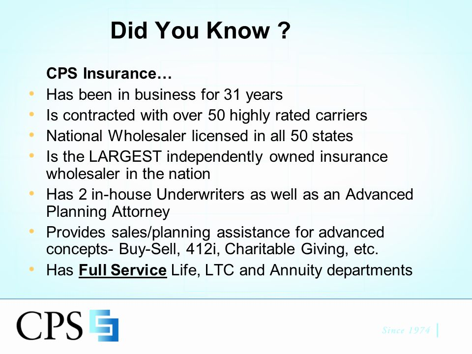 CPS Annuities Contact Info (800)326-5433 Annuity@cpsinsurance.com Pete Buechler CLU, FLMI, AAPA x 148 Dean Walsh AAPA, ACS x 143 Eric Neilsen x 126 Nicole Samson AAPA, ACS x 123