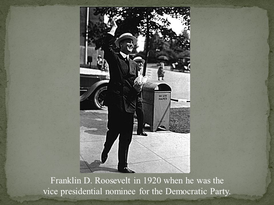 Franklin D.Roosevelt: 5 th Cousin of Teddy, Struggled to overcome Polio.