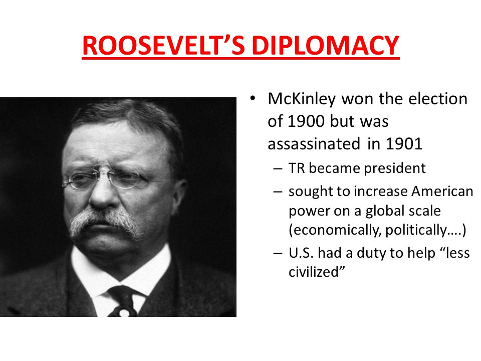 ROOSEVELT'S DIPLOMACY: EAST ASIA TR supported the Open Door policy in China Received Nobel Peace prize for negotiating an end to the Russo-Japanese War (1906) (See graphic organizer for: Panama Canal, Roosevelt Corollary, and Dollar Diplomacy)