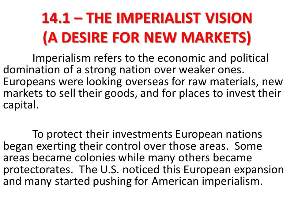 14.1 – THE IMPERIALIST VISION (A FEELING OF SUPERIORITY) Many Social Darwinists argued that nations competed with each other politically, economically, and _______________, and that only the strongest would survive.