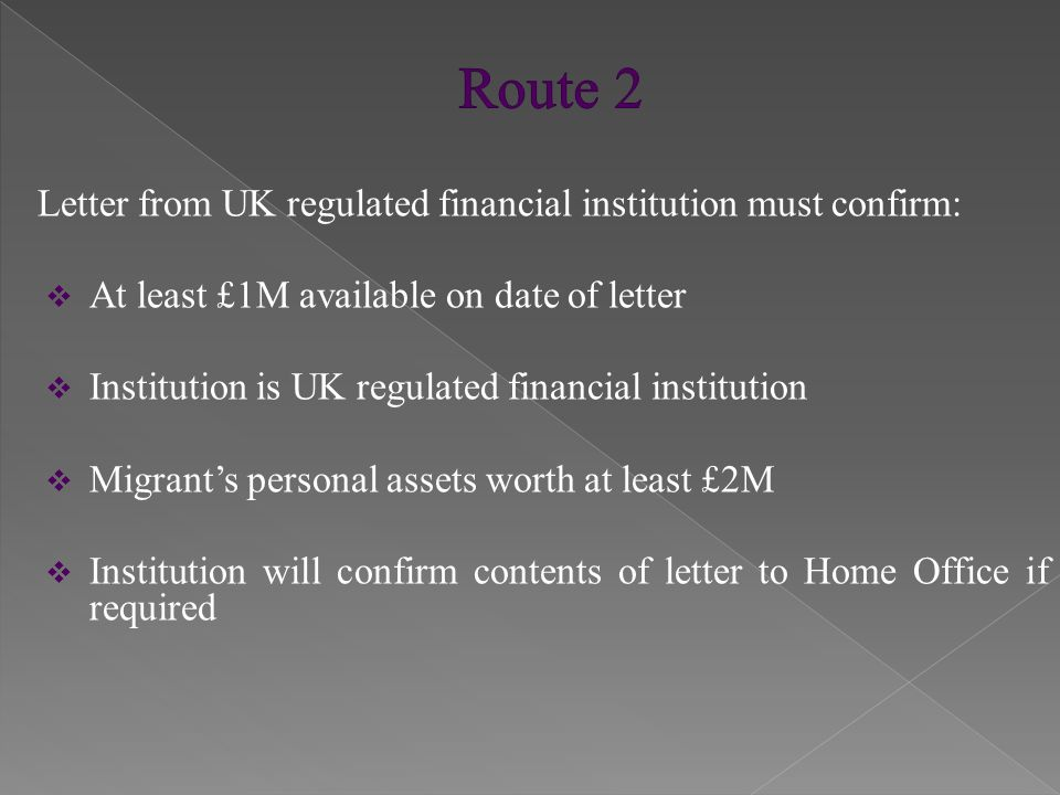 Permanent residence requirements:  Qualifying length of residence and amount of investment and/or assets  Not an illegal entrant and does not fall for refusal under general grounds for refusal under Immigration Rules  Sufficient knowledge of English language and of life in UK