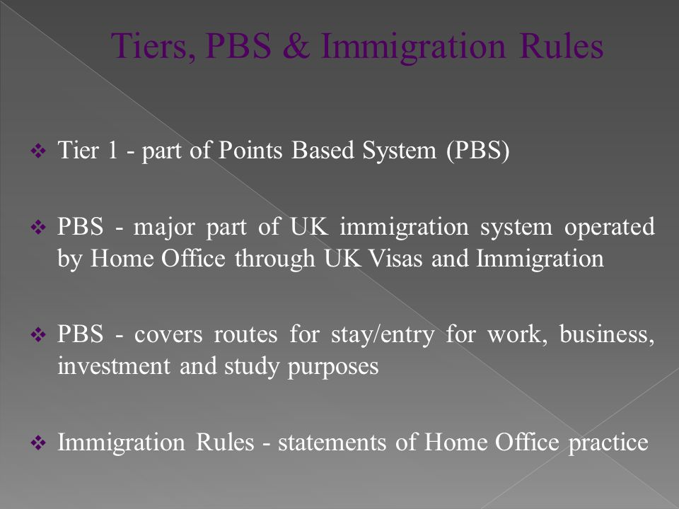  PBS requires applicants to achieve designated number of points  Misnomer  Migrant applicants must fully meet requirements of each route  PBS applications must be submitted correctly  Little scope to correct errors