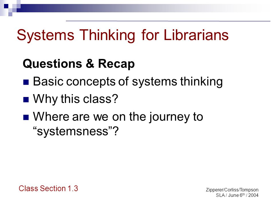 Zipperer/Corliss/Tompson SLA / June 6 th / 2004 PART TWO: 2.1 Setting the Stage 2.2 Why Use Stories.