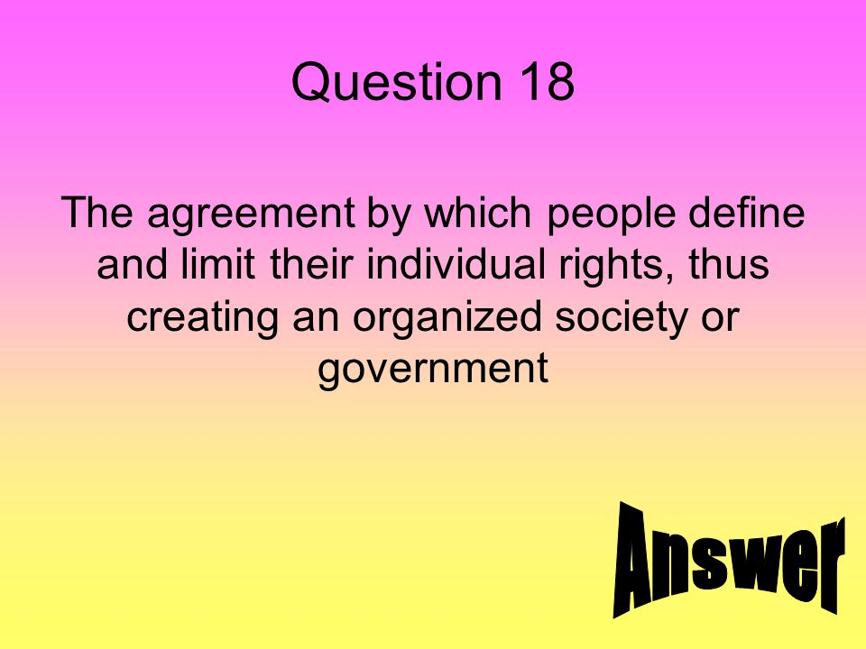 Answer 18 social contract