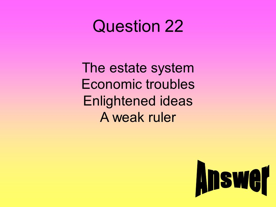 Answer 22 Causes of the French Revolution