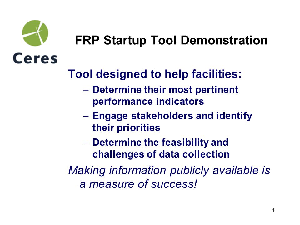 5 FRP Startup Tool Demonstration 1.Become familiar with the FRP tool 2.How to navigate 3.Document stakeholder engagement 4.Define the facility 5.Consider indicator applicability 6.Working with the indicators 7.How the tool sorts (Indicators Report) 8.Using the workbook reports Step by Step guide to this presentation:
