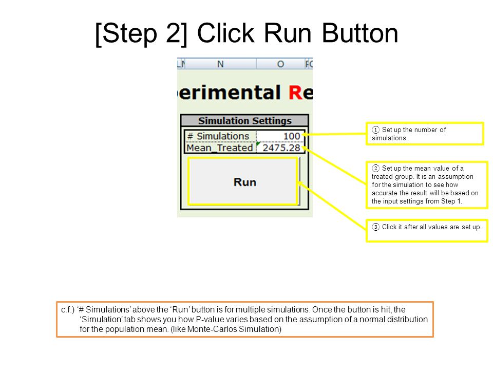 [Step 3] Reading Outputs ① 'Simulation Results' shows the summary of the second tab, Single_Run.