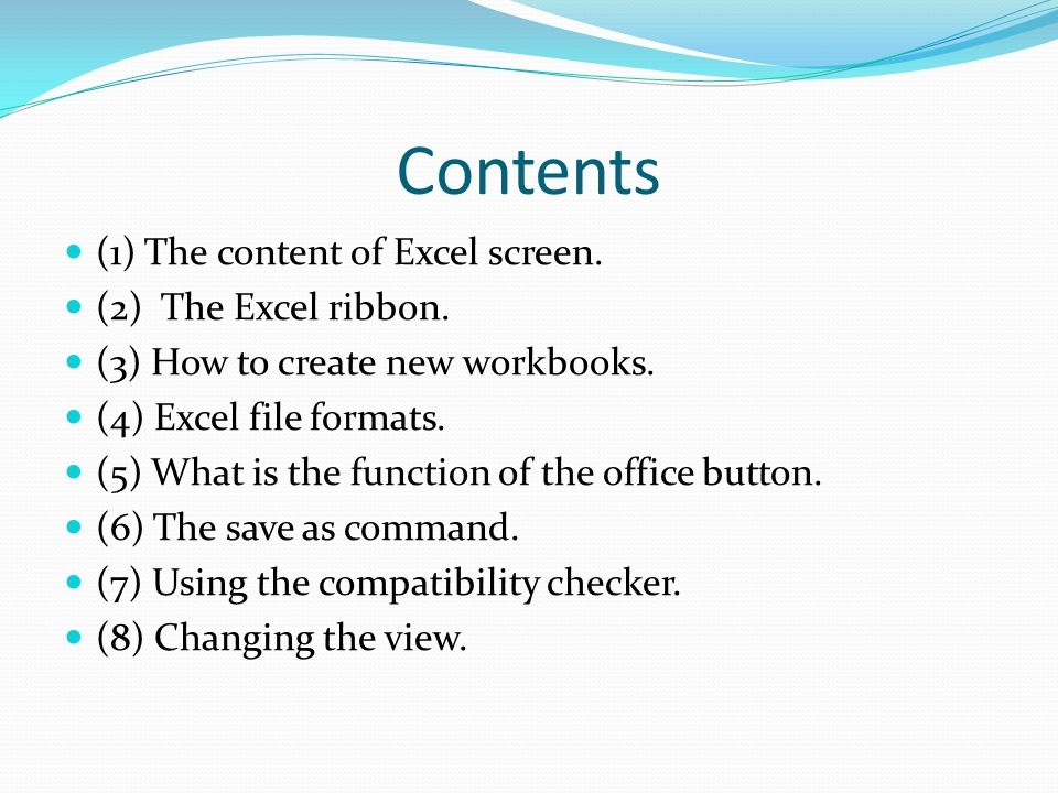 Excel Screen The Office Button The Ribbon The Status Bar View and Zoom The Formula Bar