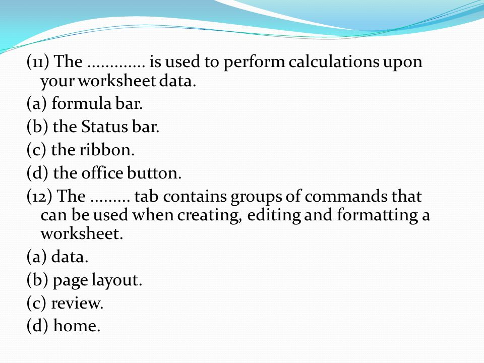 (12) The.........tab contains commands that help you to proof your worksheet.