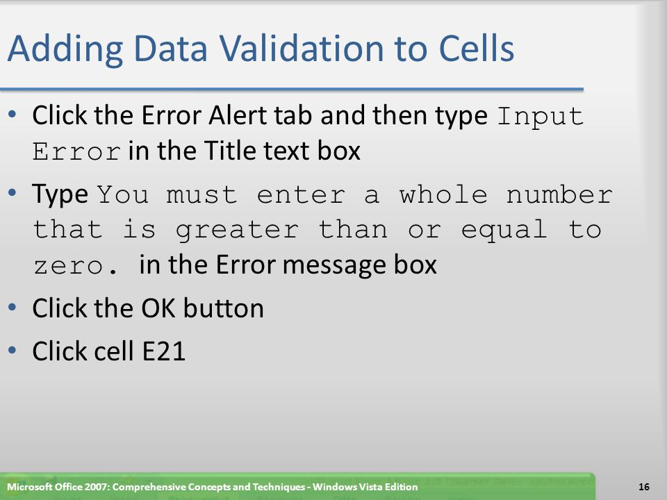 Adding Data Validation to Cells Microsoft Office 2007: Comprehensive Concepts and Techniques - Windows Vista Edition17