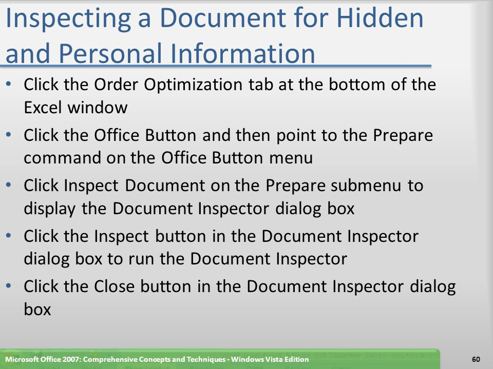 Inspecting a Document for Hidden and Personal Information Microsoft Office 2007: Comprehensive Concepts and Techniques - Windows Vista Edition61