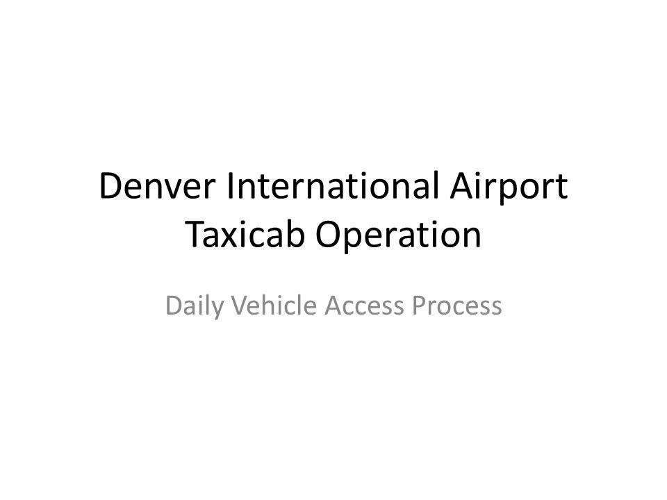 Background Brief Since opening 15 years ago, DIA analyzed ways to reduce cab driver wait time which impacts the airport in terms of customer service, infrastructure upkeep, and connection with the rest of the metro area.