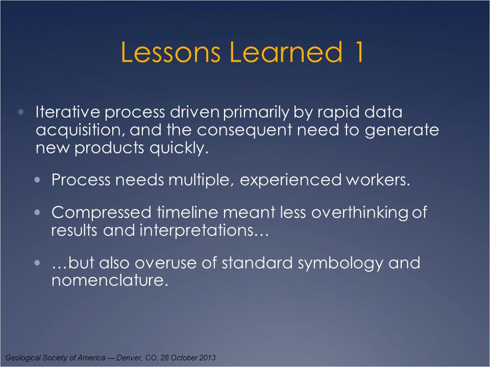 Lessons Learned 2 Topography more definitive than morphology in defining units.