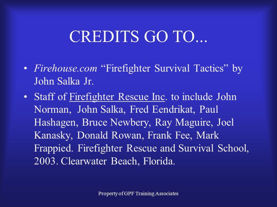 Property of GPF Training Associates CREDITS GO TO...