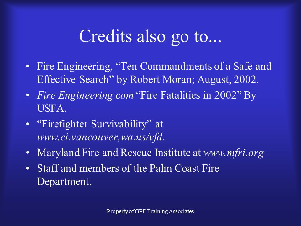 Property of GPF Training Associates Credits also go to...