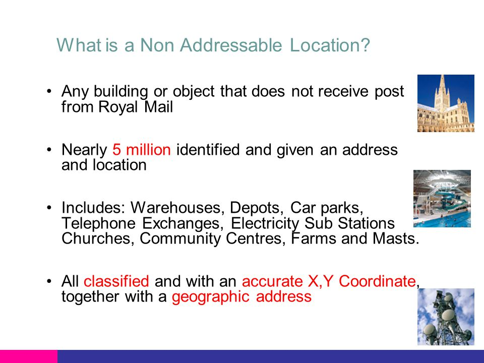 What is a Non Addressable Location.MOWPAs – Multi-occupancies without a postal address MOWPA e.g.