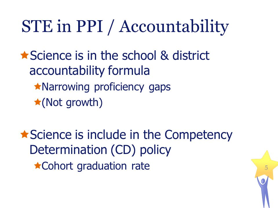 Massachusetts Department of Elementary and Secondary Education 6 Science in accountability