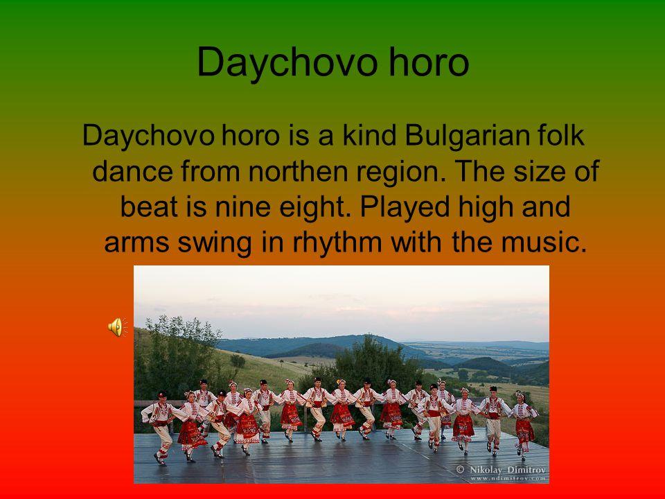 Elenino horo Elenino horo is a Bulgarian folk dance from northen region. The size of beat is 12/16.