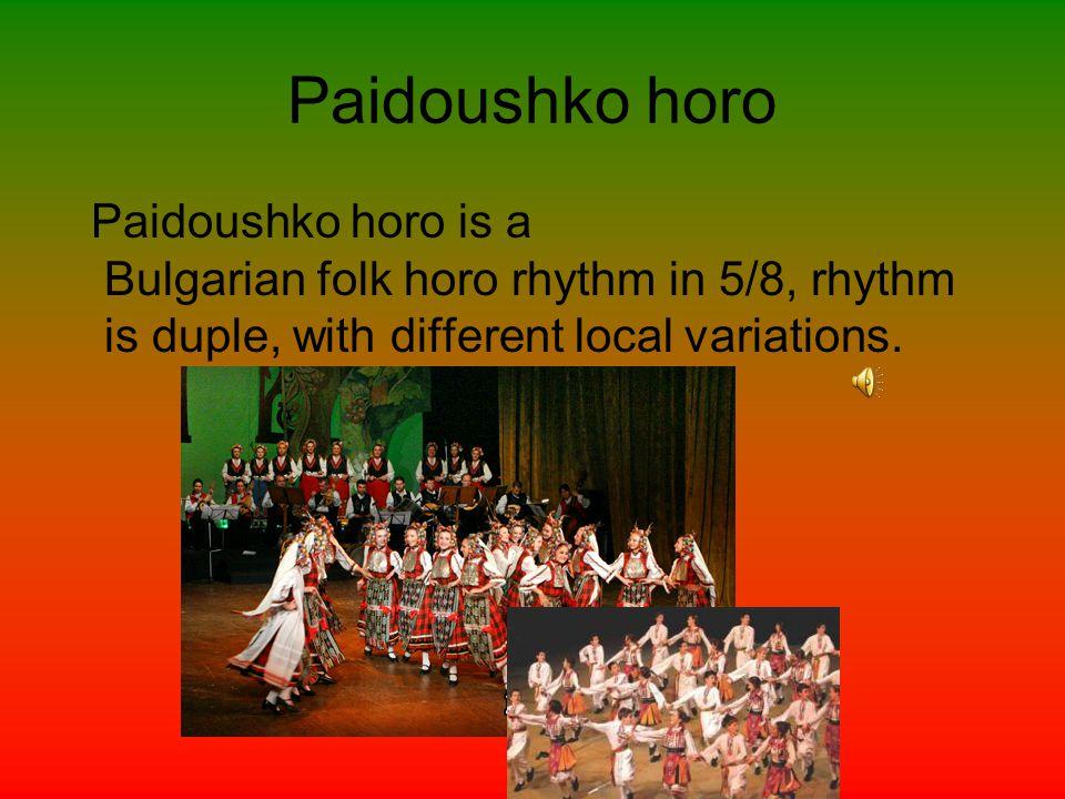 Potter horo Pottery horo is a kind Bulgarian folk dance.