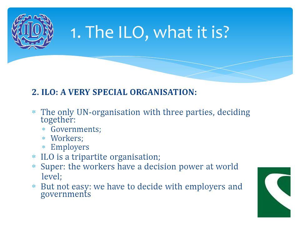 3.ILO: WHERE IT COMES FROM.