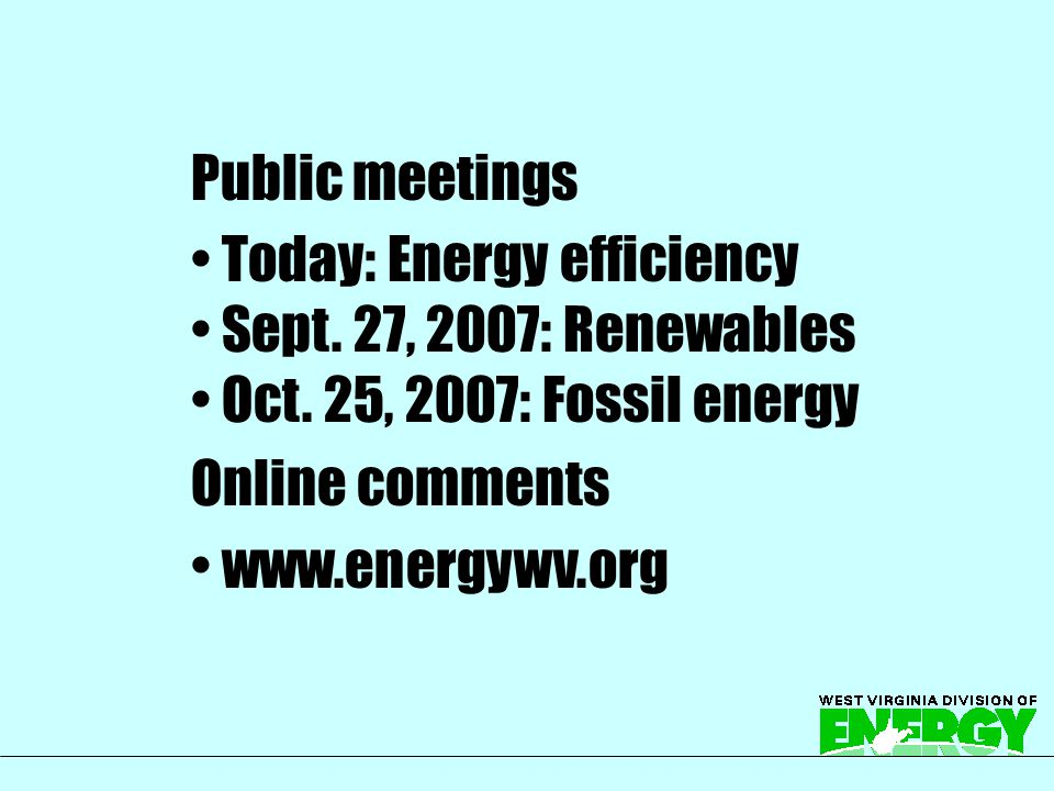 West Virginia Energy Opportunities Document Public hearings