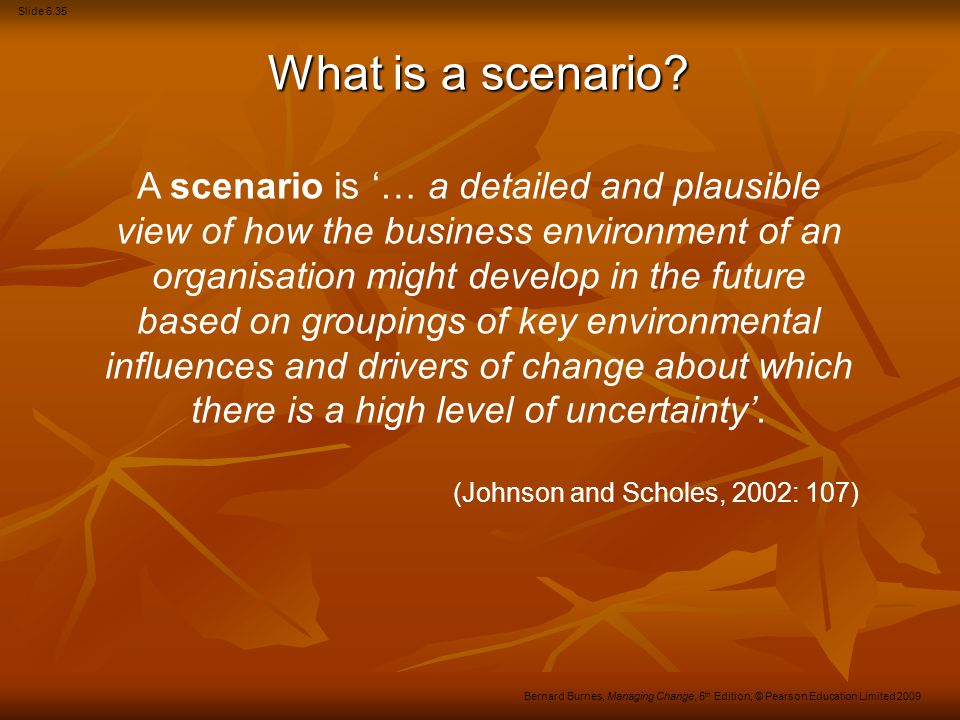 Slide 6.36 Bernard Burnes, Managing Change, 5 th Edition, © Pearson Education Limited 2009 Vision-building Compelling visions have two components: A core ideology which describes the organisation's core values and purpose; and A core ideology which describes the organisation's core values and purpose; and A strong and bold vision of the organisation's future which identifies specific goals and changes.