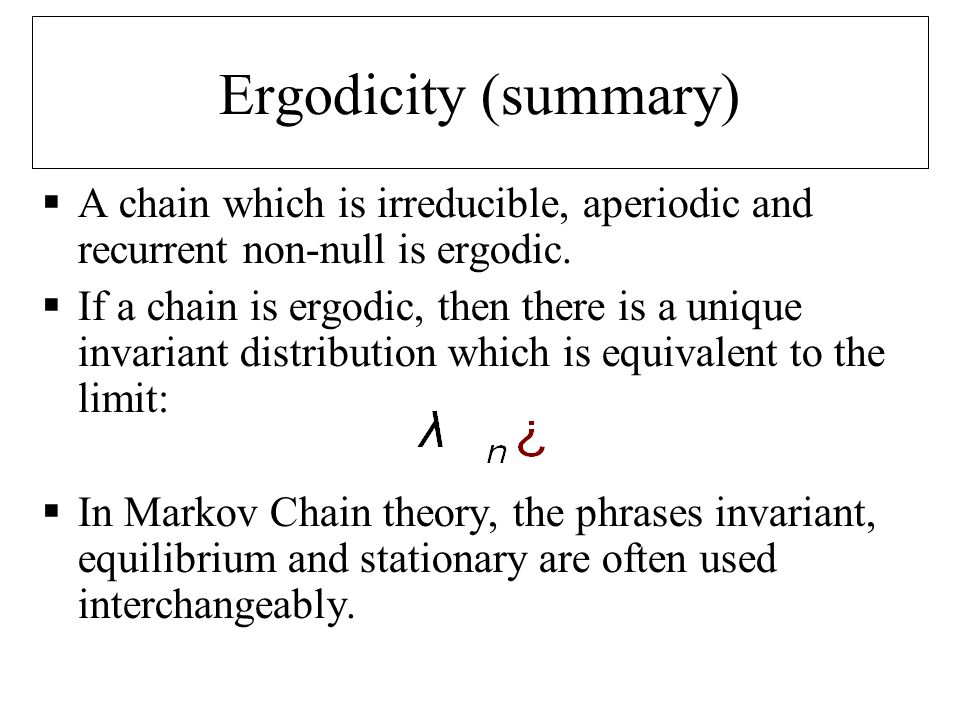 Invariant Density in Periodic Chains  It is worth noting that an irreducible, recurrent non null chain which is periodic, has a solution to the invariant density equation but the limit distribution does not exist.