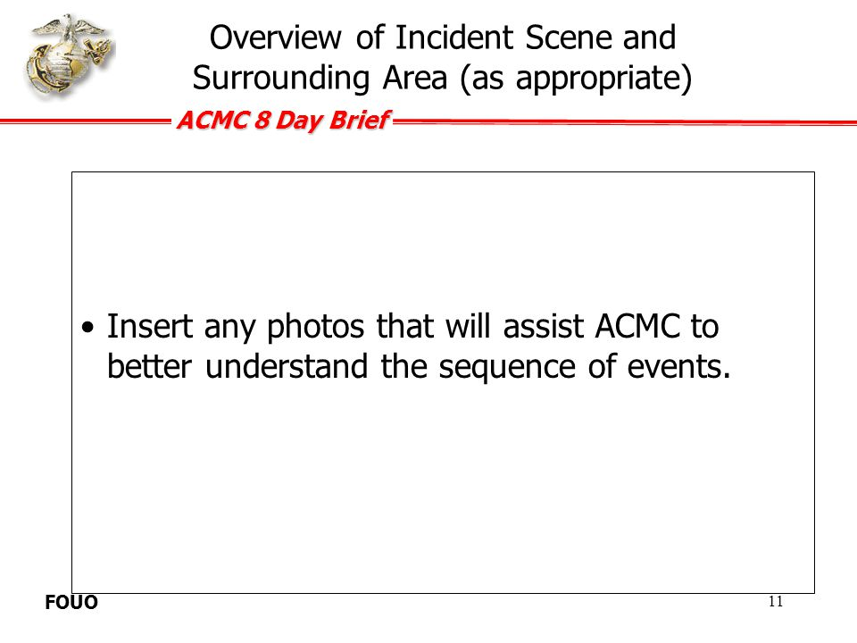ACMC 8 Day Brief FOUO Detail any anticipated media interest and/or summarize news coverage that has occurred.