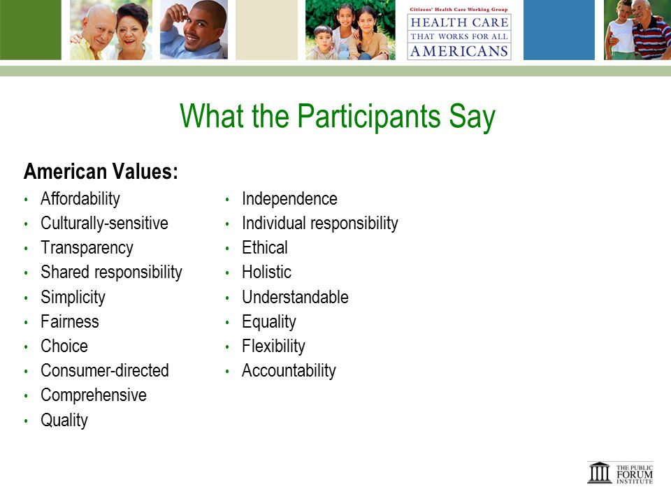 What the Participants Say Benefits: What would you add to a basic benefits package.