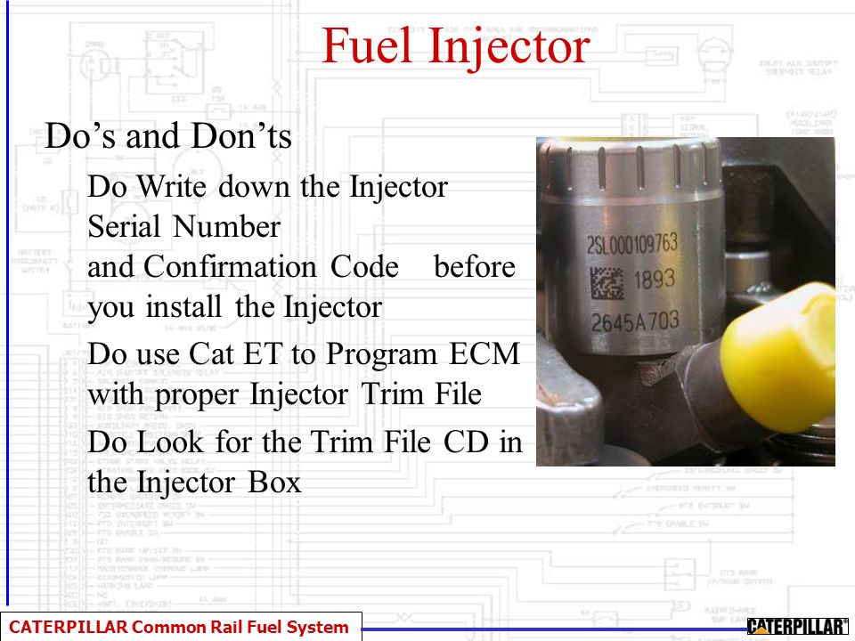 CATERPILLAR Common Rail Fuel System Injector Adaptive TRIM Fuel System Optimization Routine Runs every hundred hours or so Audible changes when engine is running NO performance or Power Changes Everything's OK Similar to HD ACERT engines