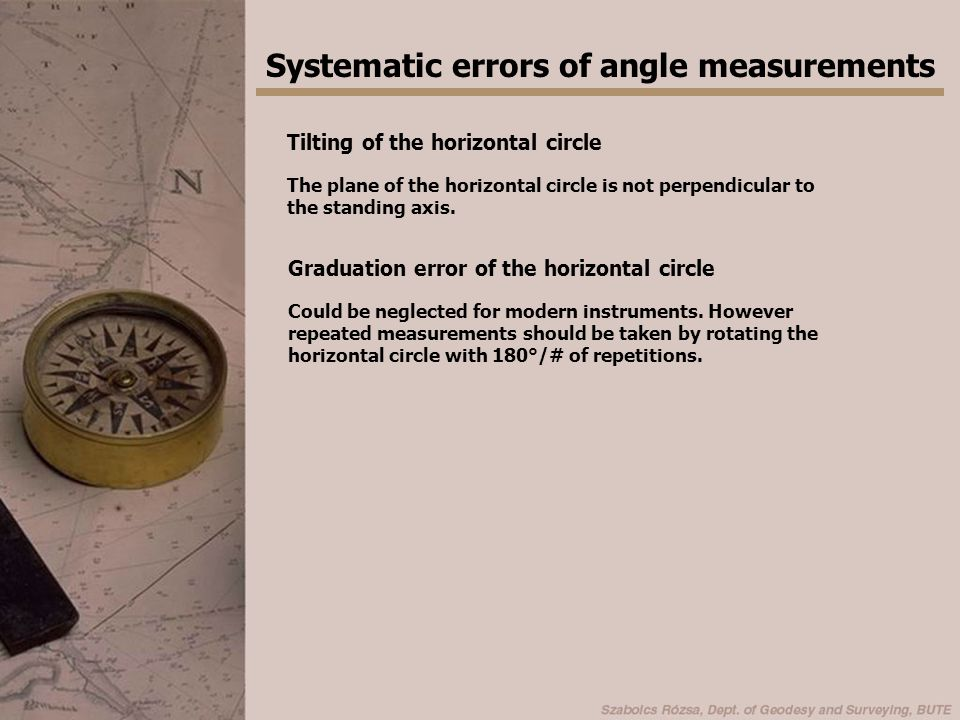 Systematic errors of AM - Setting up errors Centering error The extension of the standing axis does not go through the station.