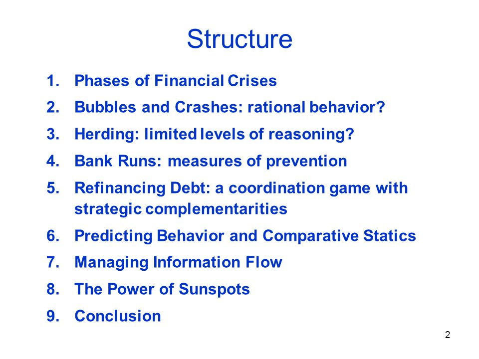 3 1.Phases of Financial Crises Minsky (1975) 1. Trigger: (exogenous event), e.g.