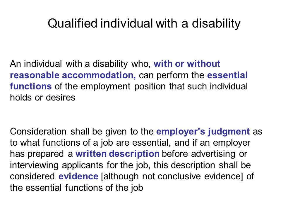 An accommodation is not reasonable if it would impose an undue hardship on the operation of the employer s business.