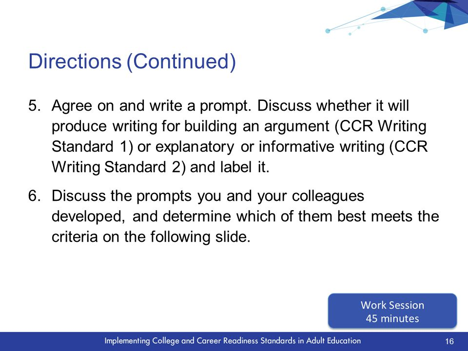 Criteria for High-Quality Writing Prompts  Require students to gather, organize, and present evidence from what they read.