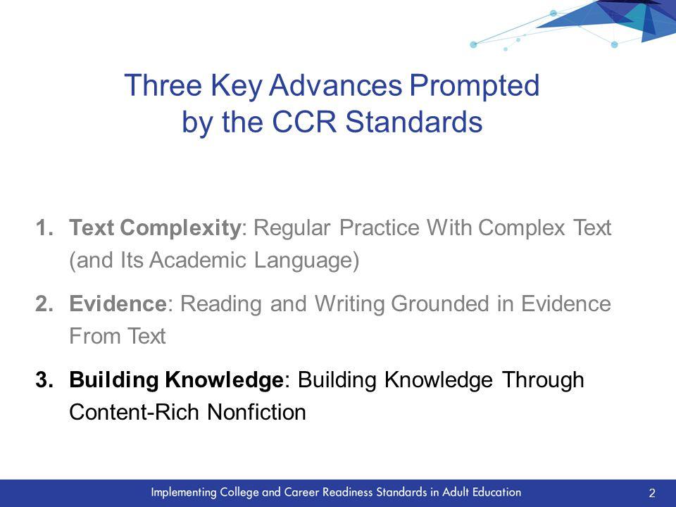 Key Advances Build Toward CCR for All Students 3